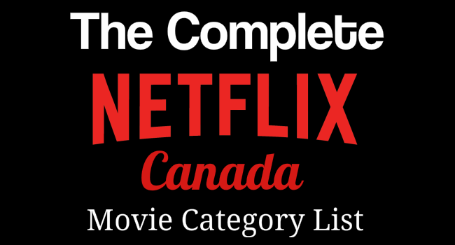 Netflix Canada Movie Category Listing